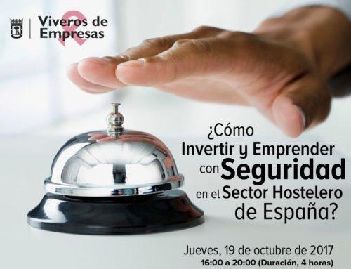 ¿Cómo invertir y emprender con seguridad en el sector hostelero de España?